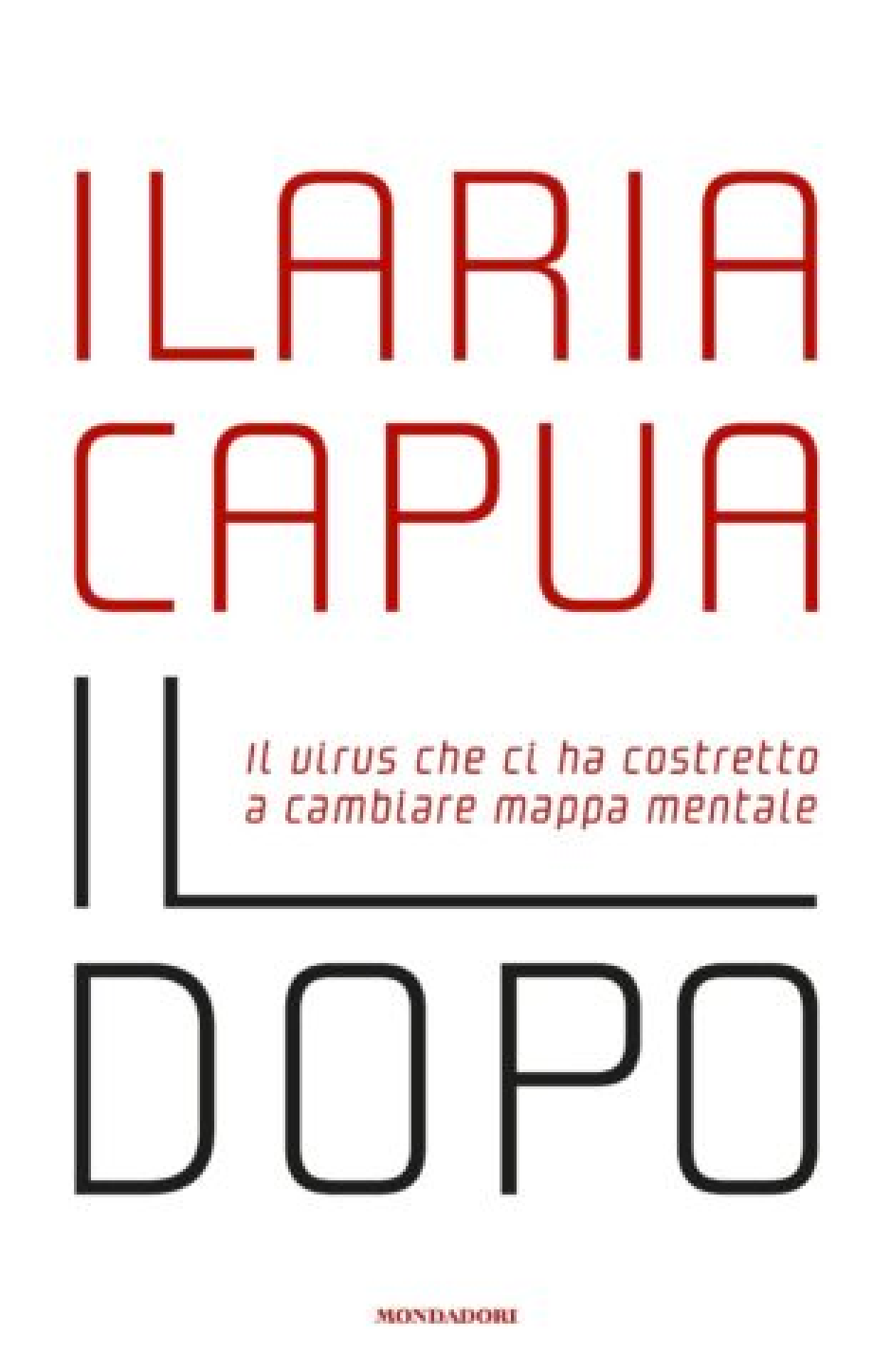 Ilaria Capua - Libri - Il dopo
